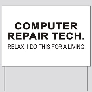 Computer Tech Yard Sign