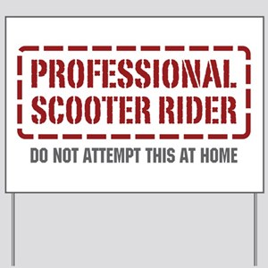 Professional Scooter Rider Yard Sign