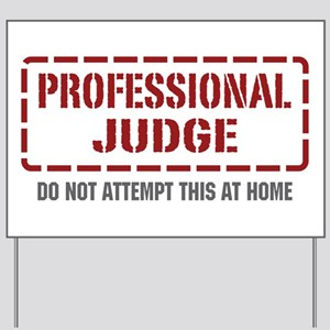 Professional Judge Yard Sign