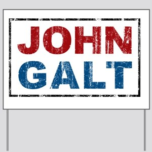 april11_johngalt_color Yard Sign