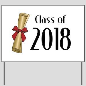 Class of 2018 Diploma Yard Sign