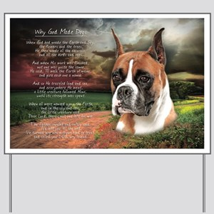 """Why God Made Dogs"" Boxer Yard Sign"