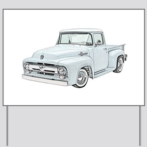 1956 Ford truck Yard Sign