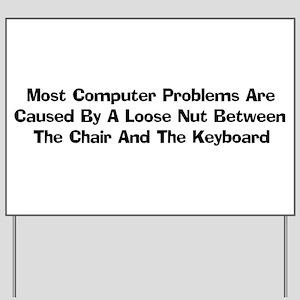 Loose Nut At Keyboard Yard Sign