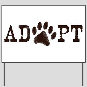 Adopt an Animal Yard Sign
