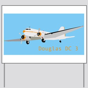 DC 3 Douglas Yard Sign