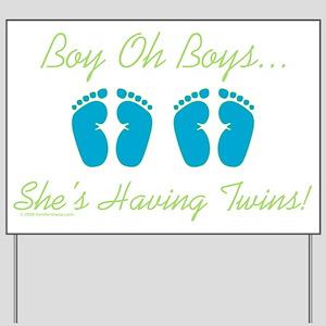 Boy Oh Boys - Yard Sign