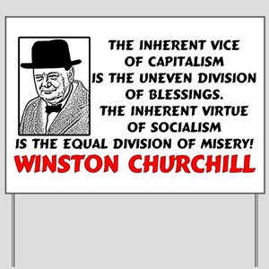"""Churchill: Socialism Is Misery"" Yard Si"