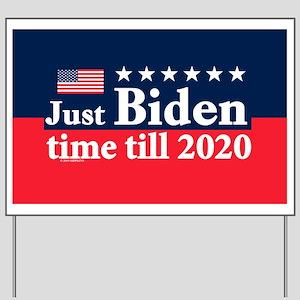 Biden Time Yard Sign