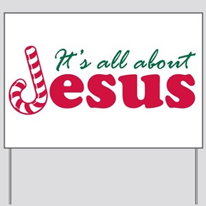 All about Jesus Yard Sign