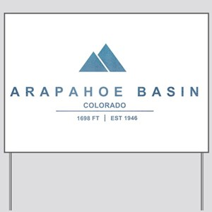 Arapahoe Basin Ski Resort Colorado Yard Sign