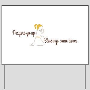 Prayers go up praying Yard Sign
