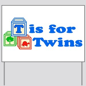 T is for Twins Yard Sign