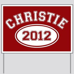 Christie 2012 Yard Sign