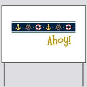 Ahoy Yard Sign