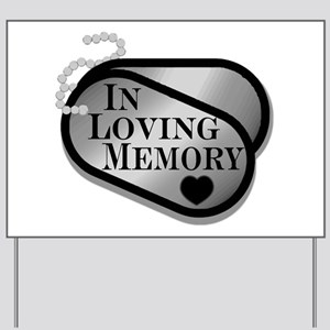 In Memory Dog Tags Yard Sign