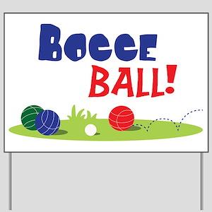 BOCCE BALL! Yard Sign