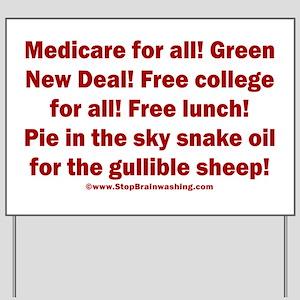 Gullible Sheep Call Yard Sign