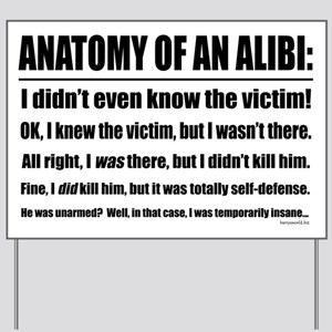 Alibi1 Yard Sign