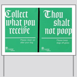 Thou Shalt Not Poop Yard Sign