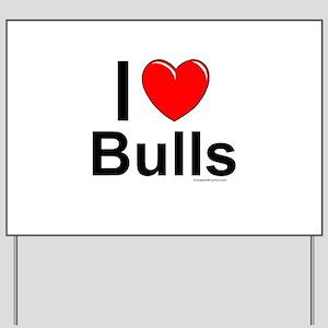 Bulls Yard Sign