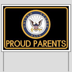 U.S. Navy: Proud Parents (Black) Yard Sign