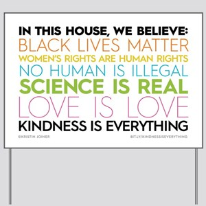 #kindnessiseverything Yard Sign