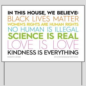 #kindnessiseverything Yard Sign