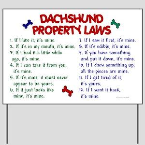 Dachshund Property Laws 2 Yard Sign