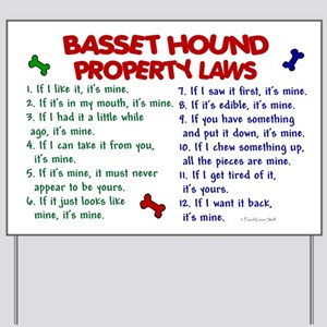 Basset Hound Property Laws 2 Yard Sign