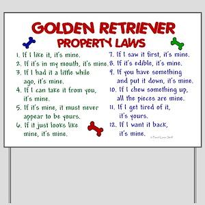 Golden Retriever Property Laws 2 Yard Sign