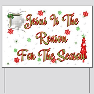 Jesus is the reason for the season Yard Sign