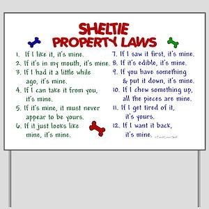 Sheltie Property Laws 2 Yard Sign