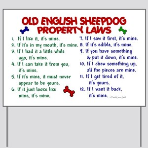Old English Sheepdog Property Laws 2 Yard Sign