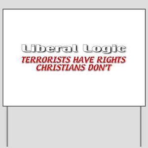 Liberal Logic Yard Sign