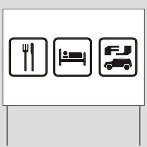 Eat sleep FJ! Yard Sign