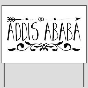 Addis Ababa Yard Sign