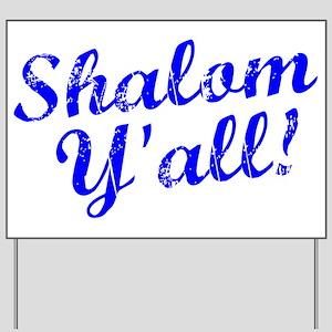 Shalom, Y'all! Yard Sign