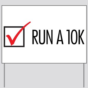 Run a 10k Yard Sign