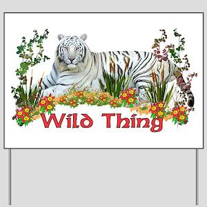 Wild Thing Yard Sign