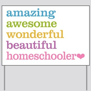 Homeschooler Yard Sign