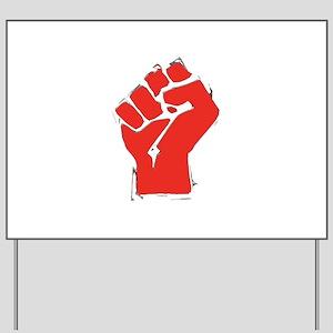 Raised Fist Yard Sign