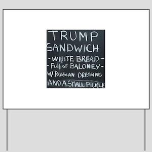 Trump Sandwich Yard Sign