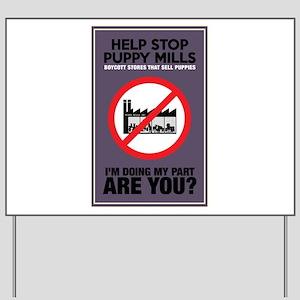 Stop Puppy Mills Yard Sign