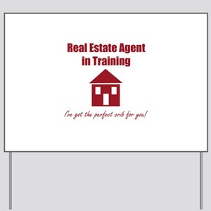 Real Estate Agent in Training Yard Sign