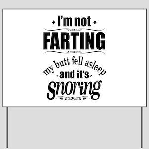 Fart Snoring Yard Sign