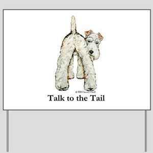 Wire Fox Terrier Tail WFT Yard Sign