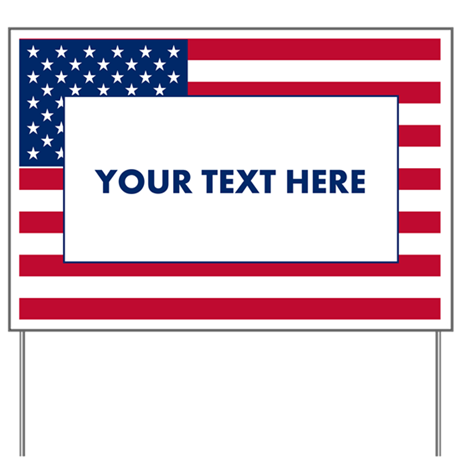 Create your own political yard sign by customstuffstore for Design your own front yard