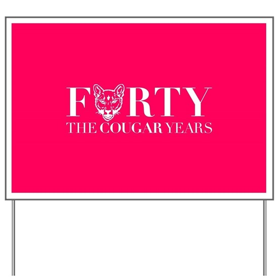 Forty The Cougar Years