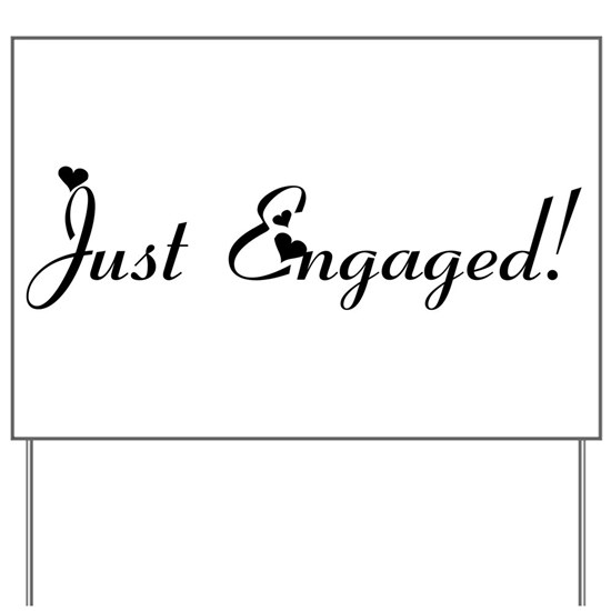 Just engaged signs
